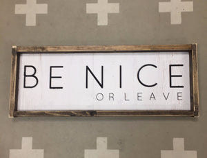 be-nice-or-leave-2