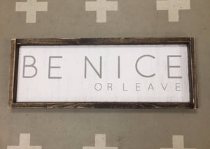 be-nice-or-leave-3