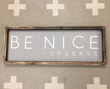 be-nice-or-leave-1