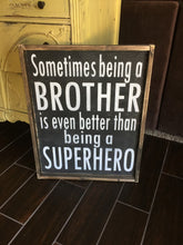 Sometimes Being A Brother/Superhero