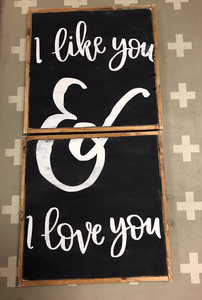 I Like You & I Love You vertical - Two Sign Set