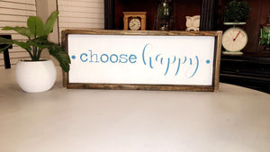 Choose Happy - Block & Cursive