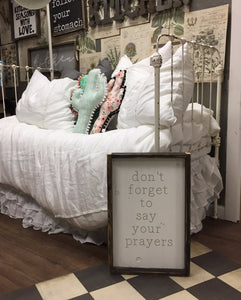 Don't Forget To Say Your Prayers