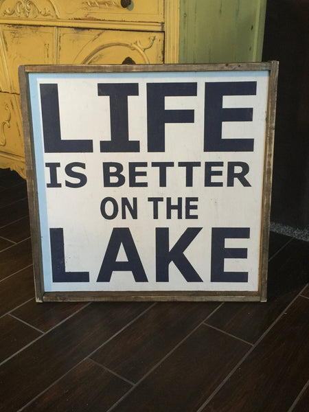 Life Is Better On The Lake