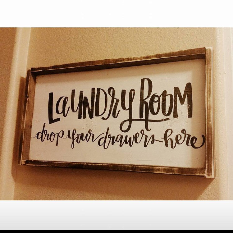 Laundry Room Signs Decor: Laundry Room Drop Your Drawers