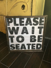 please-wait-to-be-seated