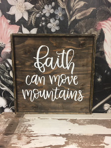 Faith Can Move Mountains - Large