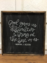 God Gives Us Difficulties