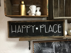 Happy Place- Wood Sign