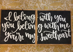 I-belong-with-you-you-belong-with-me-wood-sign