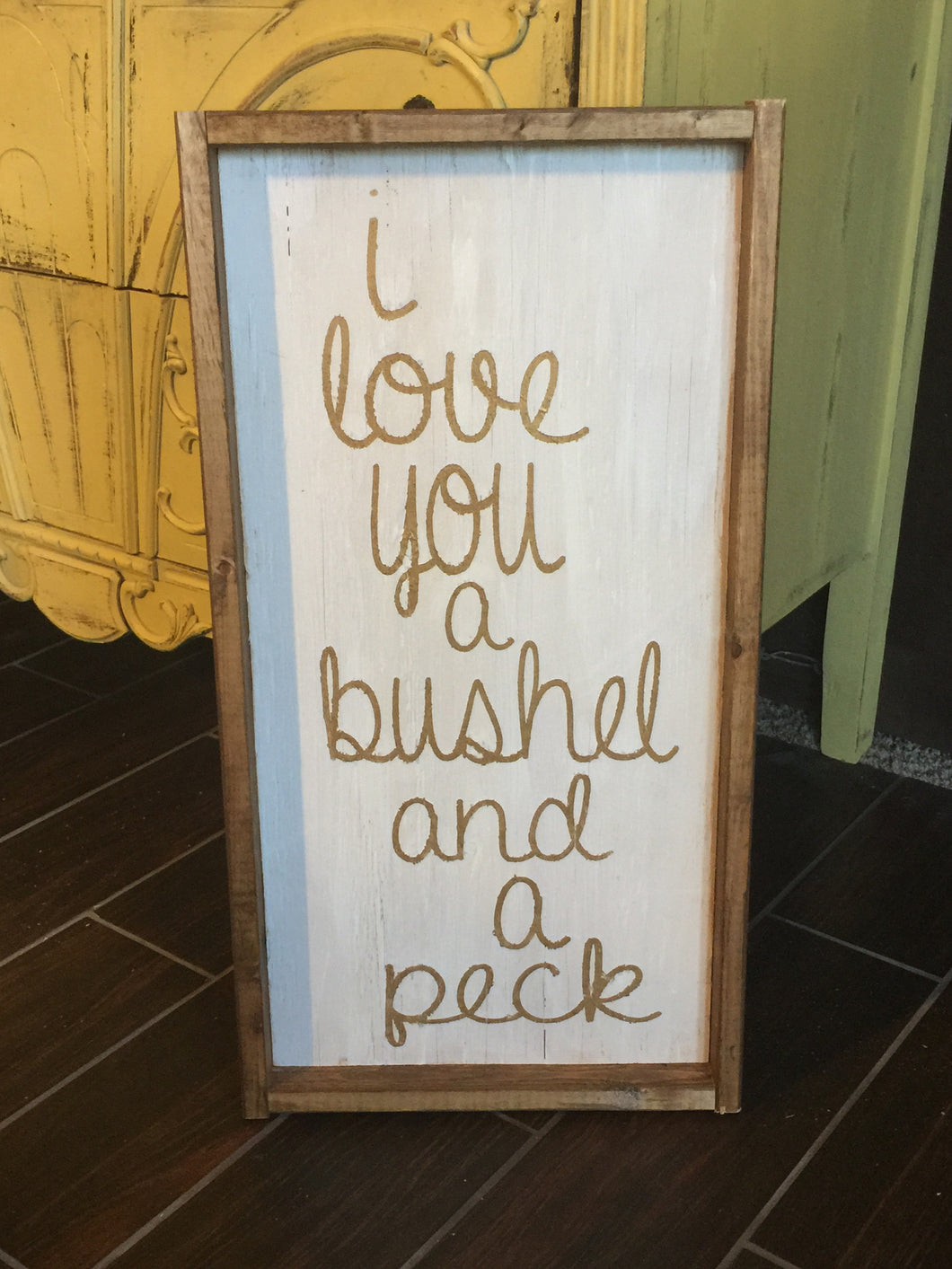 I Love You A Bushel And A Peck - Vertical