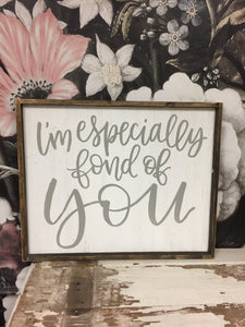 I'm Especially Fond Of You - Cursive