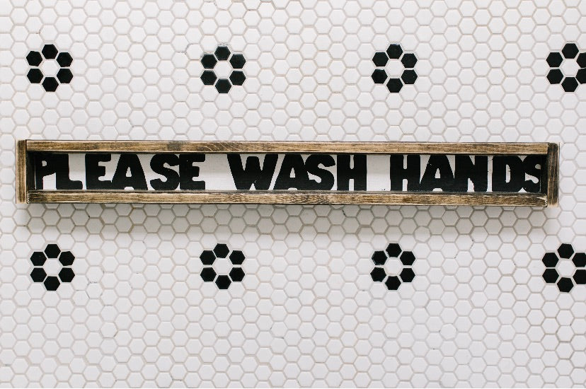 Please Wash Hands - Wood Sign