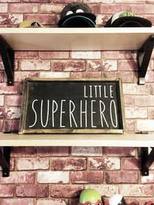 Little Superhero Wood Sign
