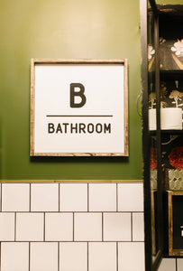 B - Bathroom - Wood Sign
