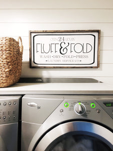 Fluff and Fold Laundry Service - Wood Sign