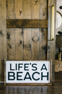 Life's A Beach - Wood Sign