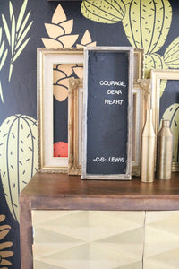 courage-dear-heart-wood-sign