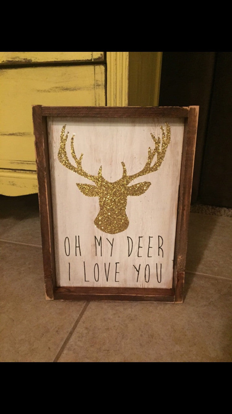 Oh My Deer I Love You