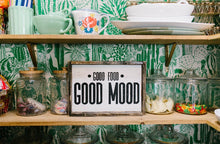Good Food Good Mood - Wood Sign