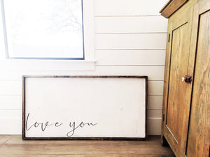 Love You Wood Sign