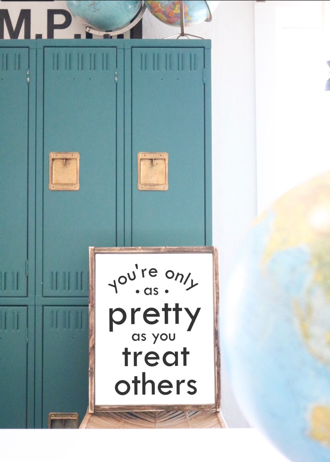 You're Only As Pretty As You Treat Others