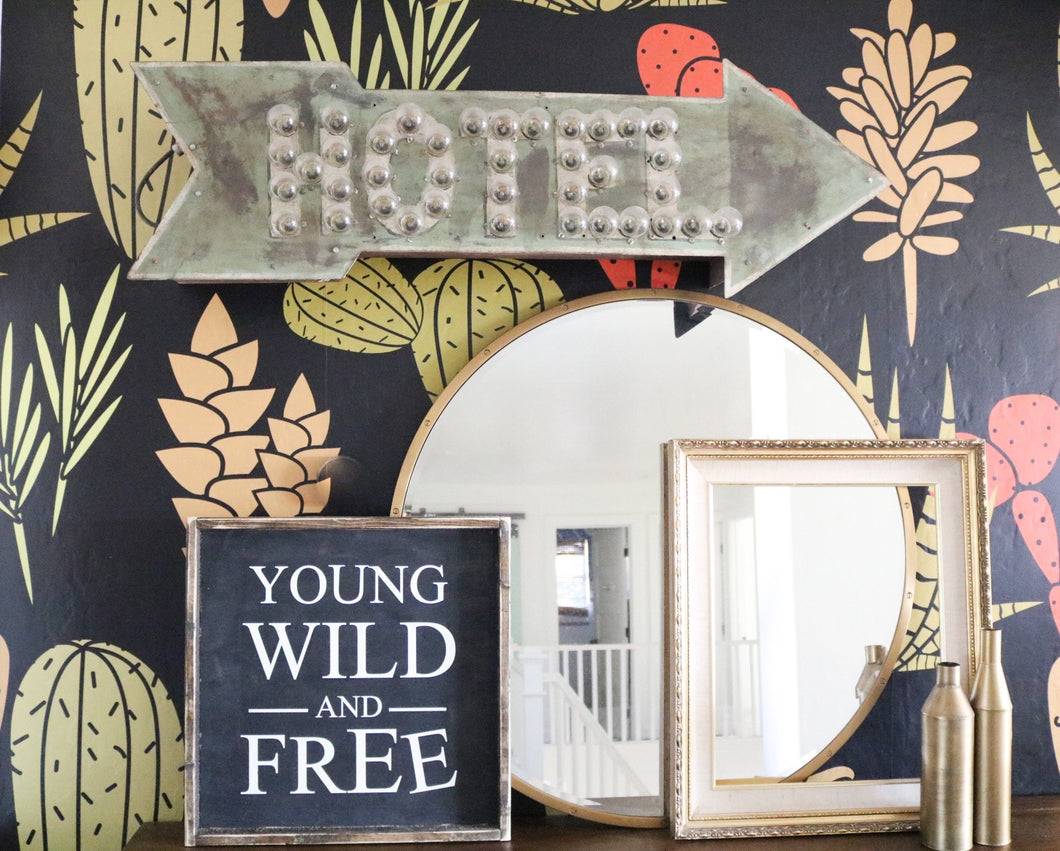 Young Wild and Free Wood Sign
