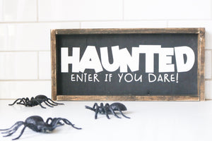 Haunted - Sign