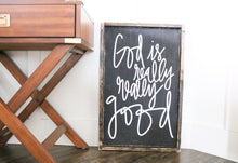 God Is Really Really Good - Wood Sign