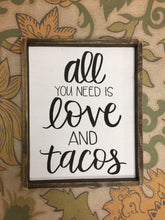 All You Need is Love and Tacos