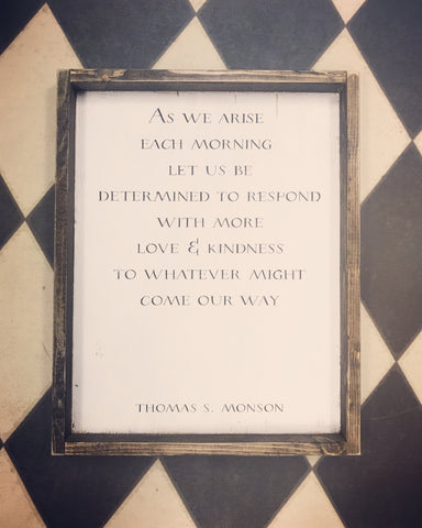 As We Arise Each Morning Wood Sign