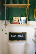 Fart Zone- Wood Sign