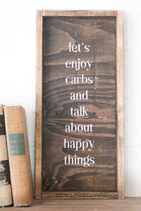 Let's Enjoy Carbs And Talk About Happy Things