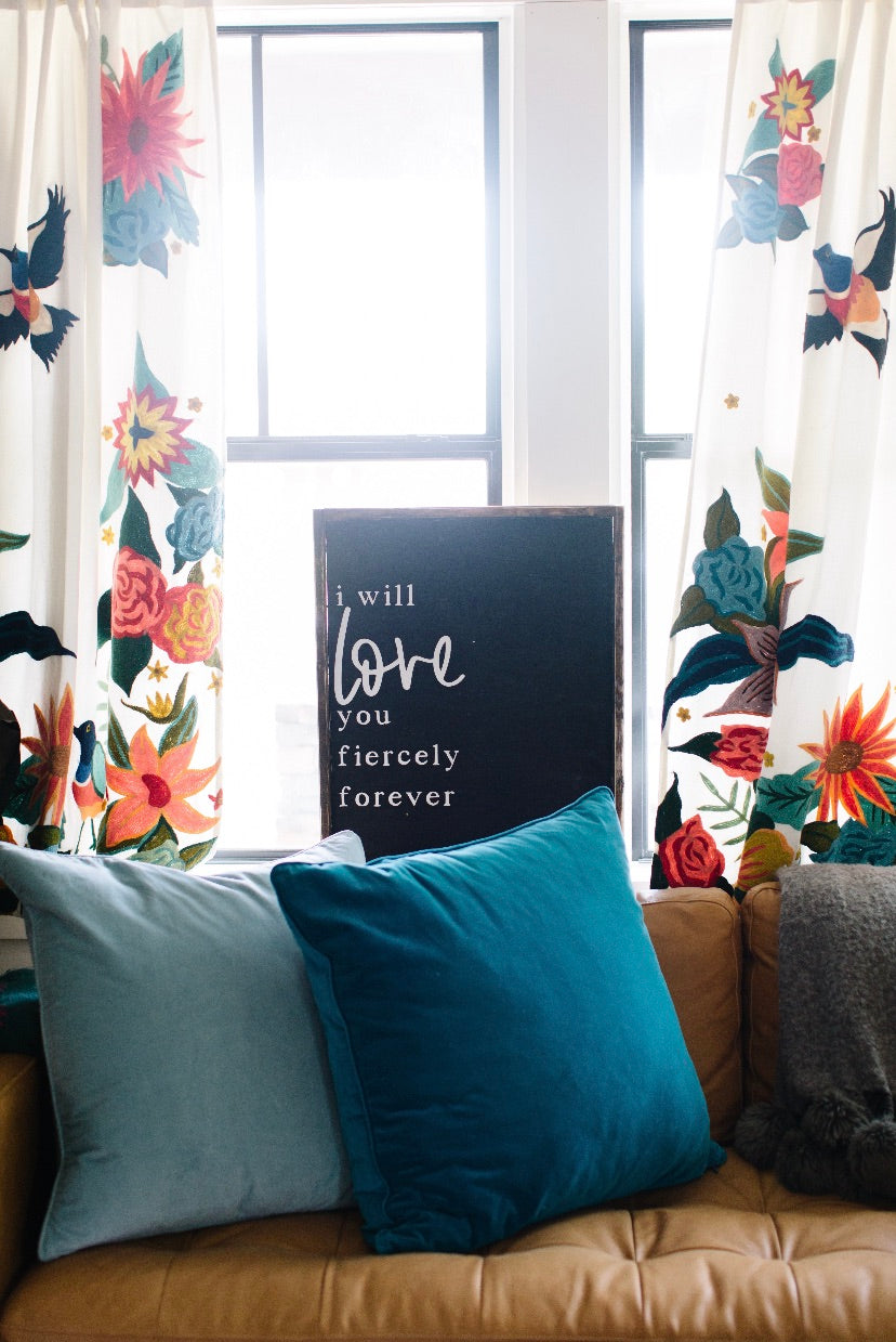 I Will Love You Fiercely Forever - VERTICAL - Wood Sign