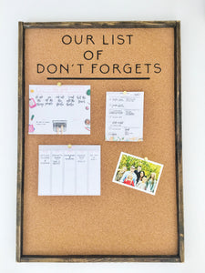 Our List Of Don't Forgets Wood Sign- Cork Board