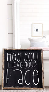 I-love-your-face-wood-sign