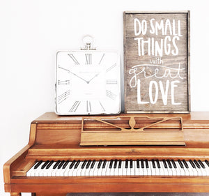 Do Small Things With Great Love - Vertical
