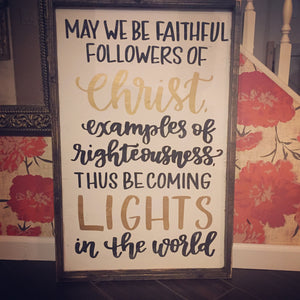 May We Be Faithful Followers Of Christ