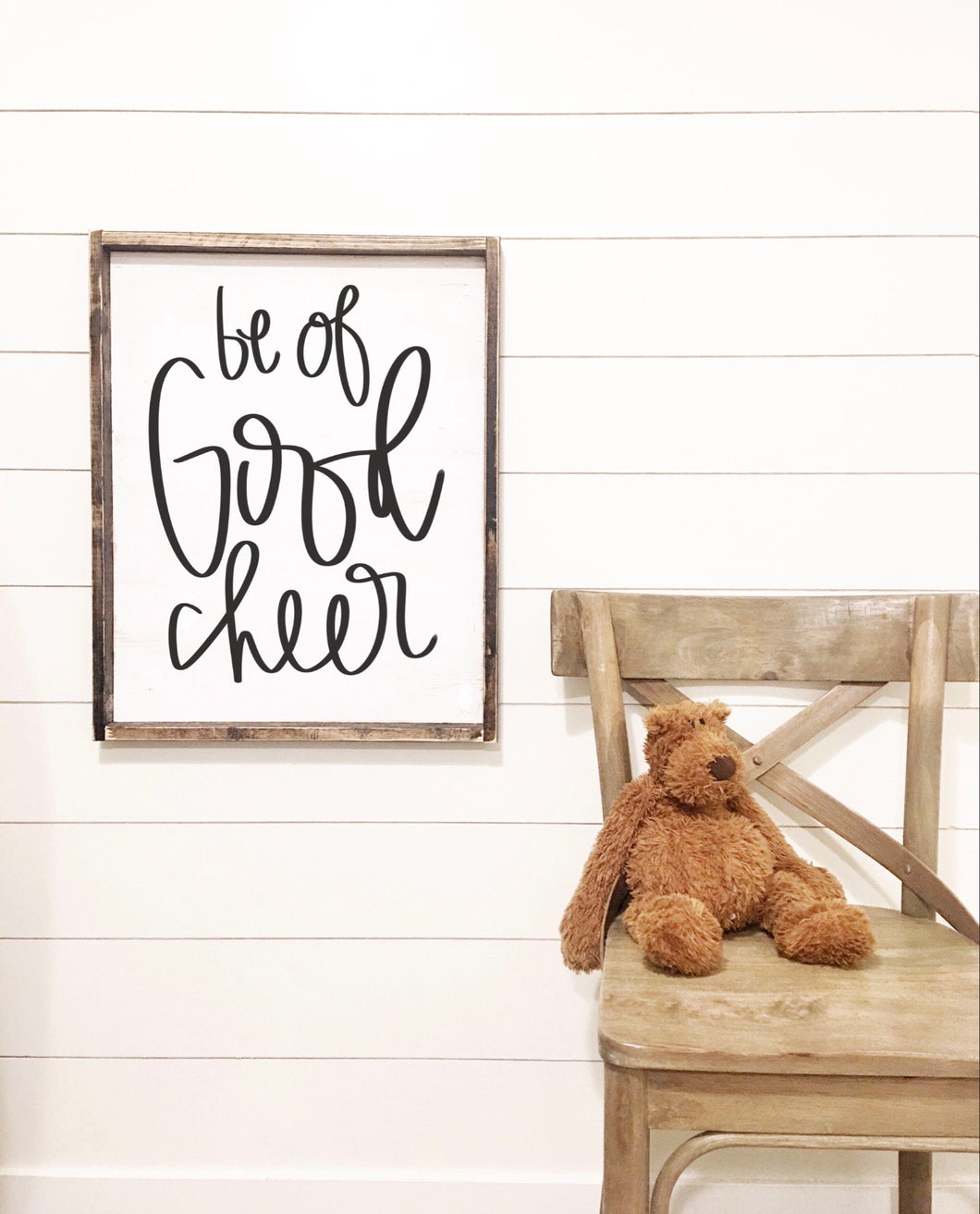 Be Of Good Cheer - Wood Sign