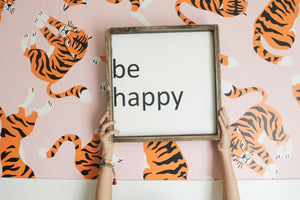 be happy - wood sign