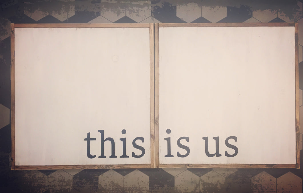 This Is Us Wood Sign (double set)