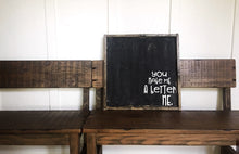 You Make Me A Better Me - Wood Sign