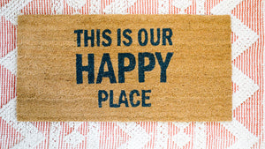 This Is Our Happy Place -Doormat