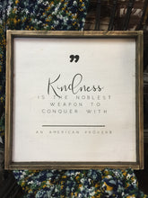 Kindness Is The Noblest