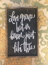 Love Grows Best - Vertical Cursive