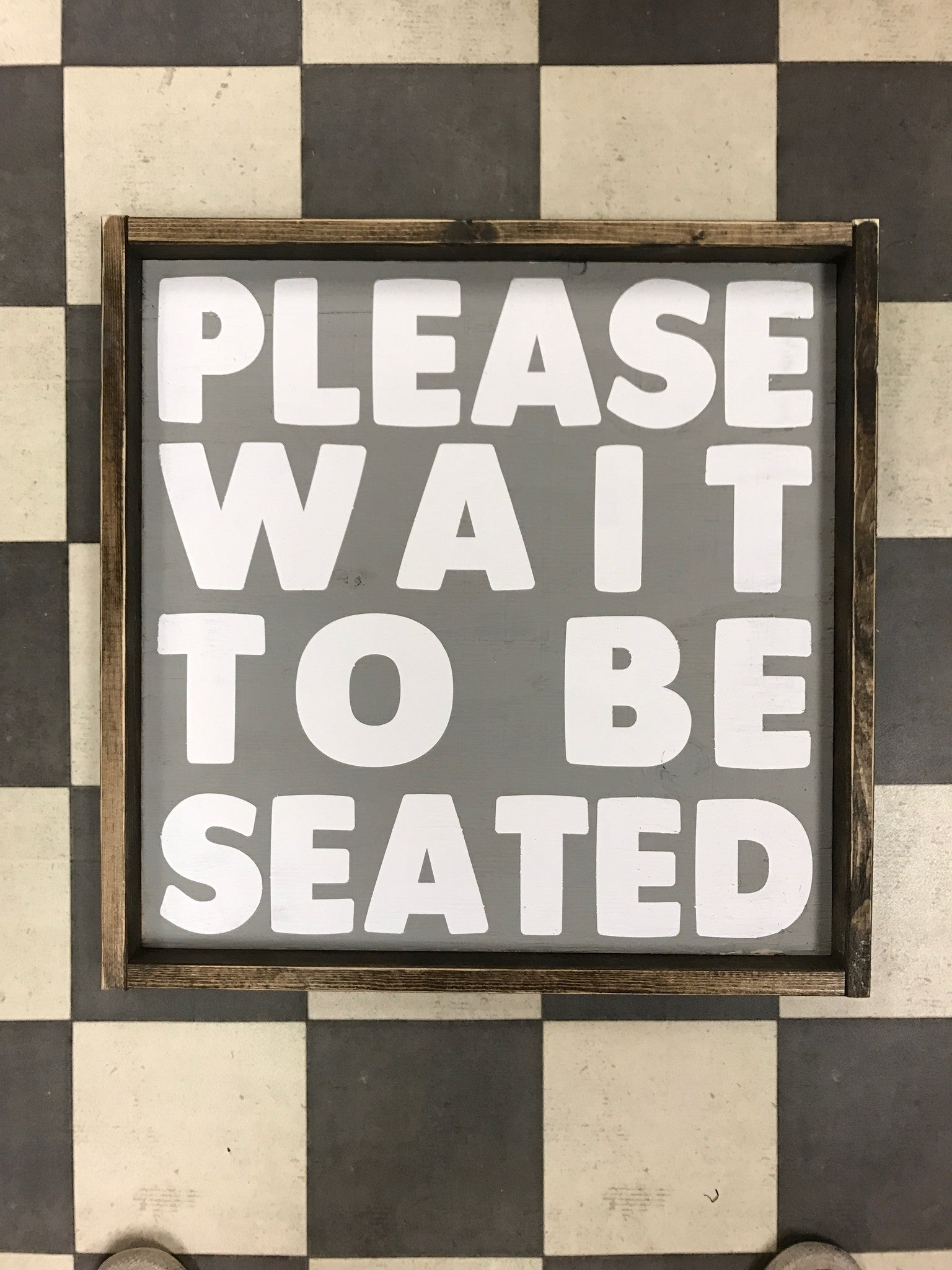 Please Wait To Be Seated Jaxnblvd