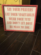Say Your Prayers Eat Your Vegetables