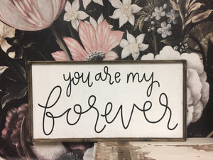 You Are My Forever
