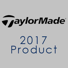 2017 TaylorMade Product