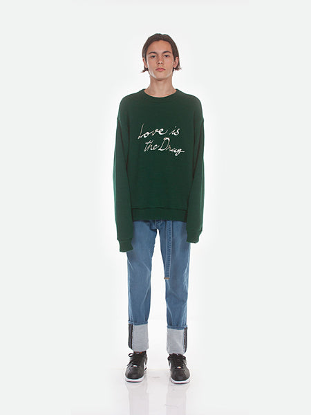 FW18 Love is the Drug Sweatshirt / Green